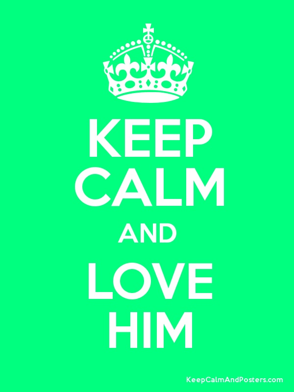 Love Quotes To Keep Him : Keep Calm and Love Him Quotes Pinterest