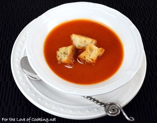Fire Roasted Tomato Soup with Homemade Croutons by For the Love of ...