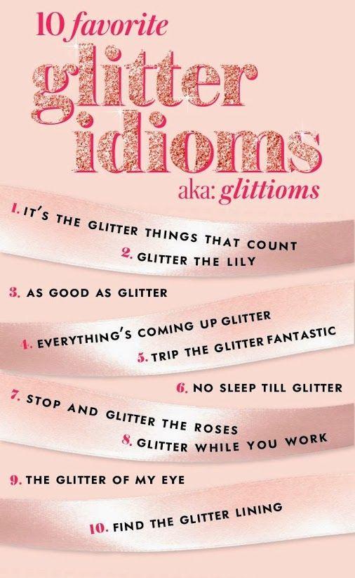 Glitties Nail Art - Google+ - 10 Favorite Glitter Idioms #glitter # ...