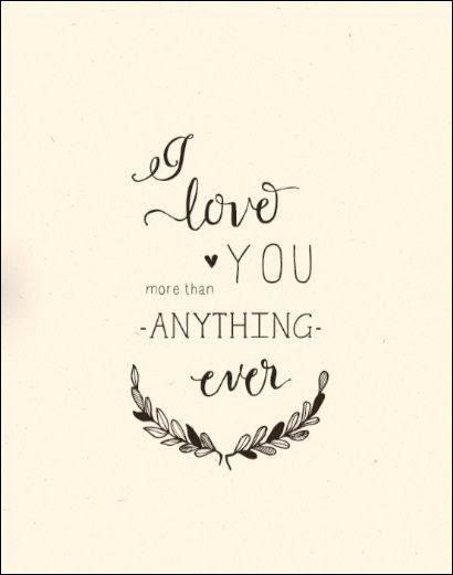 i love you more than anything words pinterest