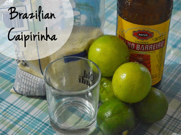 World Cup Cocktail: Caipirinha | Move By Yourself | Pinterest