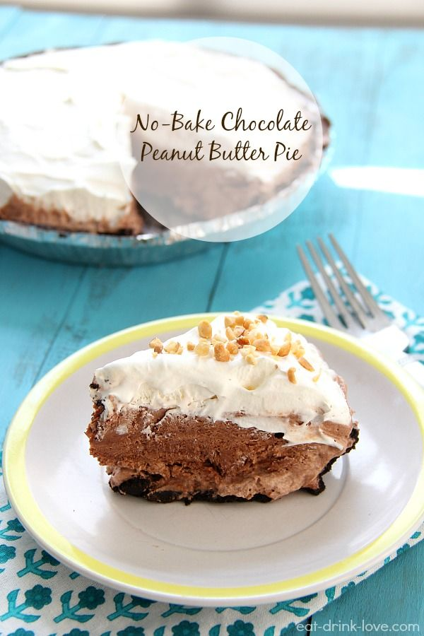... Friday: No-Bake Chocolate Peanut Butter Pie » Eat. Drink. Love