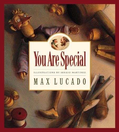 You Are Special (Max Lucado's Wemmicks) by Max Lucado, http://www.amazon.com/dp/B0053HVPZY/ref=cm_sw_r_pi_dp_FZfOqb16EXS3F
