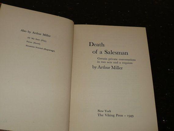 death salesman arthur miller essays