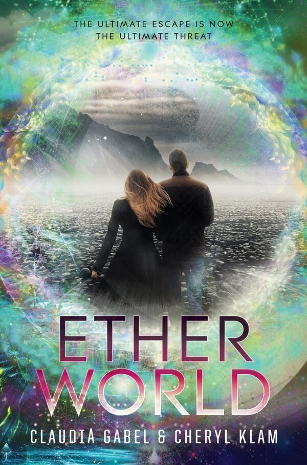 Etherworld (Elusion #2) by Claudia Gabel, Cheryl Klam