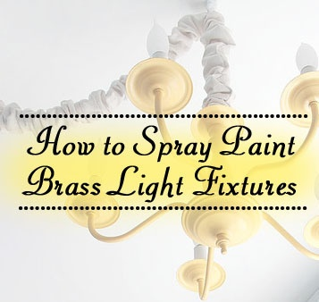 how to spray paint brass light fixtures for the home pinterest. Black Bedroom Furniture Sets. Home Design Ideas