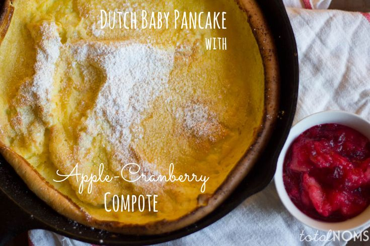 Dutch Baby Pancake with Apple-Cranberry Compote #breakfast #pancake # ...