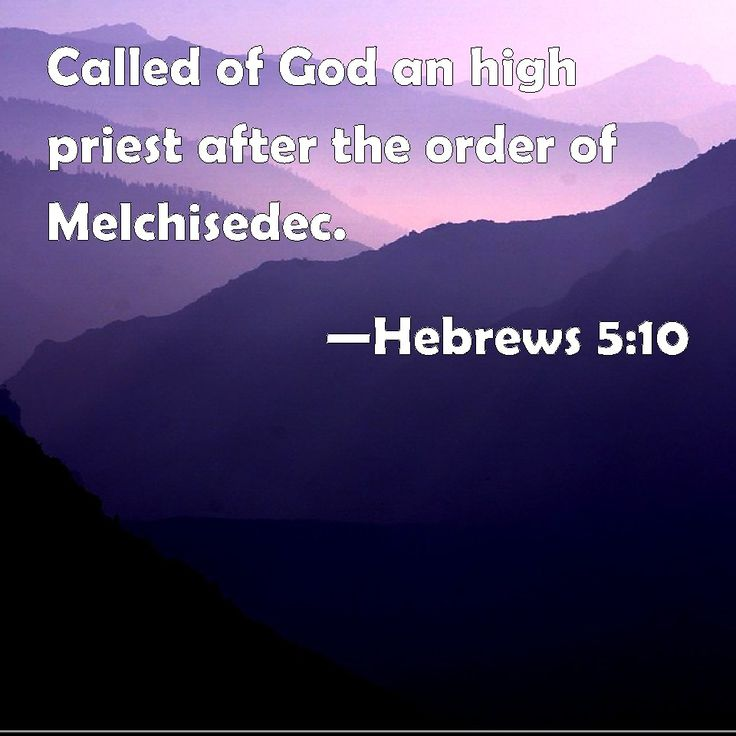 Hebrews 5:10