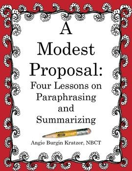 Modest proposal quot paraphrasing and summarizing 4 lessons