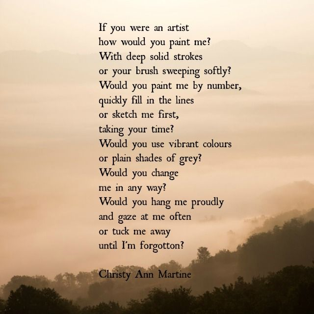 Strength Quotes Would You How Paint Me Poem By Christy Ann Martine