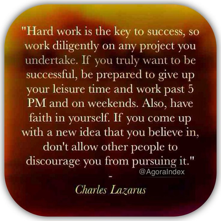 """hard work and success essay While growing up, my family stressed the fact that """"hard work and success go hand and hand """" with that stated, i'm not a big believer in luck being the reason."""