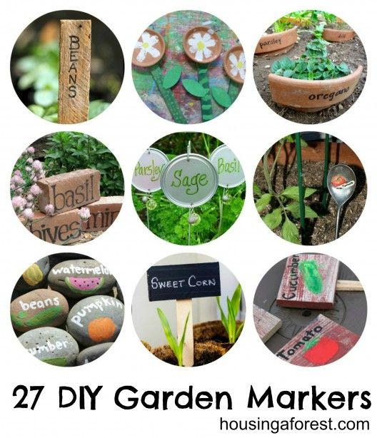 27 DIY Garden Markers -  even parents will have fun making some of these!