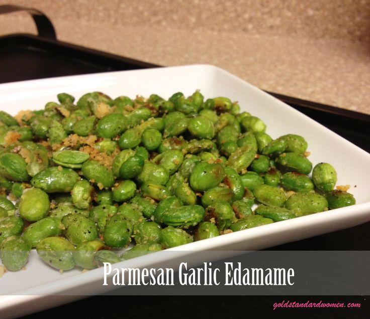... Back Your Life & Parmesan Garlic Edamame Recipe - Gold Standard Women