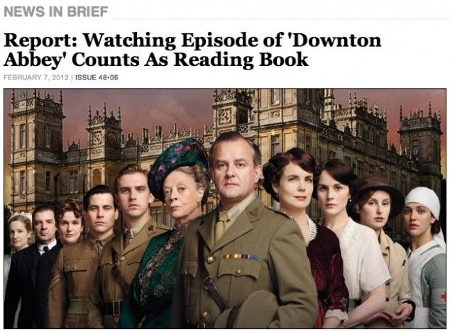 Watching Downton Abbey should count as reading a book