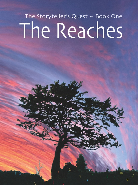 And here's the cover of The Reaches, the 1st book of The Storyteller's Quest. It was published in 2011. This is the cover of the 2nd edition.