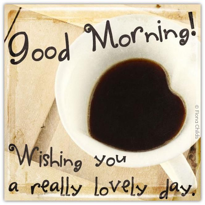 Good Morning My Love Coffee : Good morning i love coffee pinterest