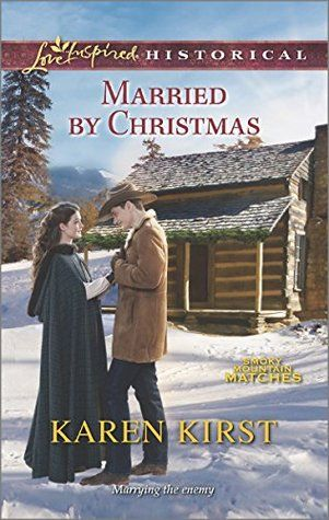 Married by Christmas by Karen Kirst.