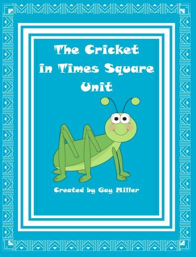 The Cricket in Times Square : Teacher Stuff : Pinterest