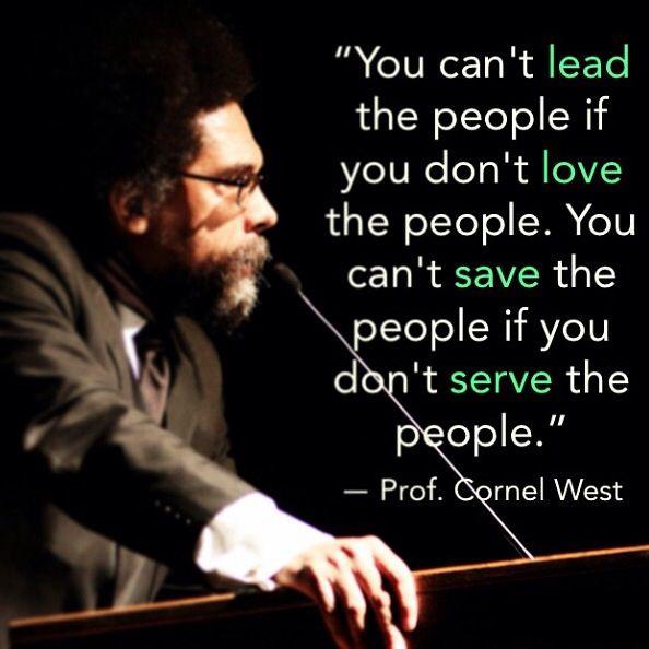 Cornel West Quotes Quotesgram