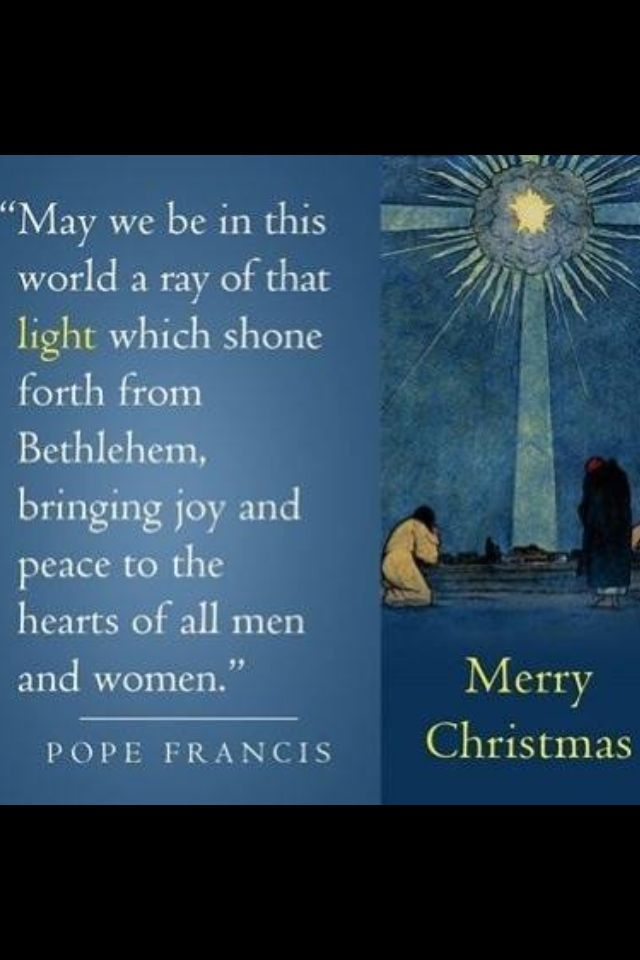 Christmas quotes from pope francis ideas christmas for Christmas decoration quotes