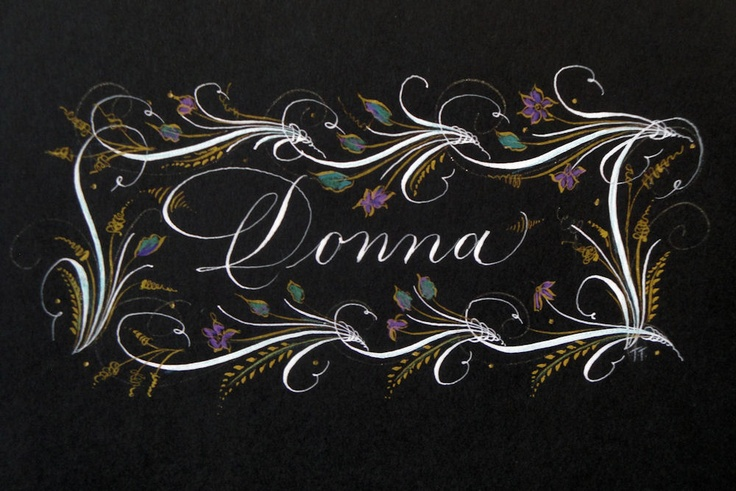 Donna Name In Calligraphy D Is For Donna Pinterest