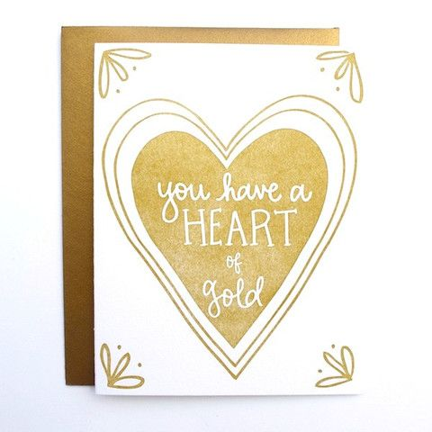 You have a heart of gold by 9th Letter Press | 9th LETTER PRESS