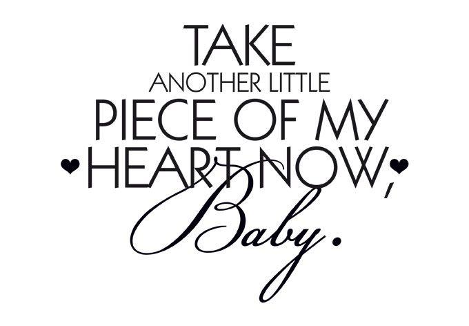janis joplin piece of my heart lyric: