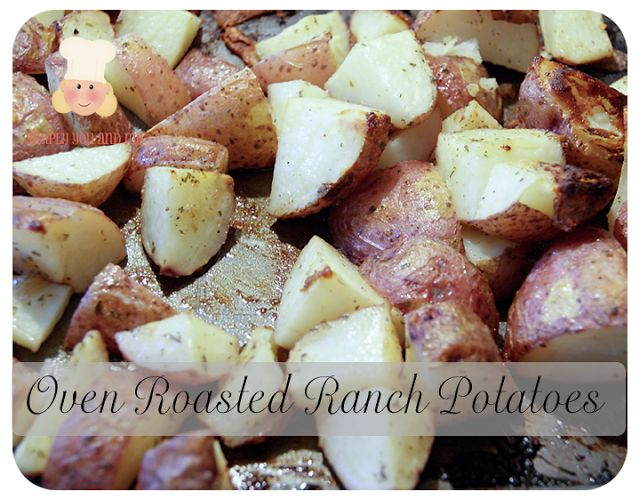 Simply You and Me: Oven Roasted Ranch Potatoes im making these tonight ...