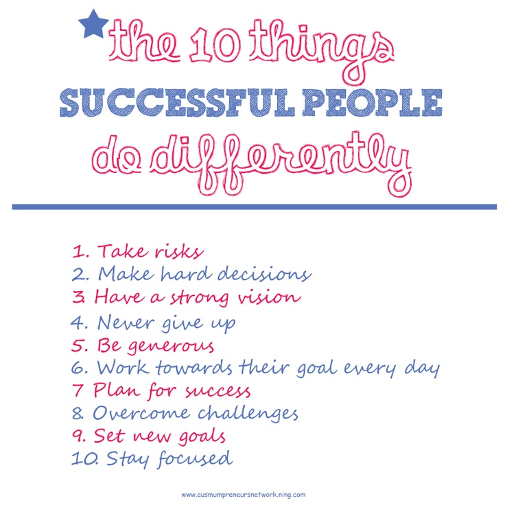 The 10 things successful people do differently. #business #success