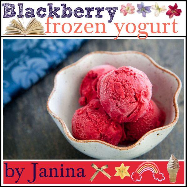 "Blackberry frozen Yogurt ♥"" by thebestcookbook on Polyvore"