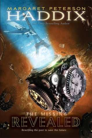 Revealed (The Missing #7) by Margaret Peterson Haddix