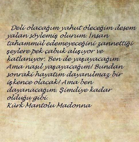 Kürk Mantolu Madonna... Ptt Kitap :http://www.pttkitap.com/kitap/kurk-mantolu-madonna-p667787.html
