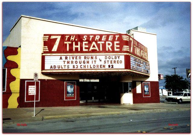 7th Street Theatre, Fort Worth, TX.