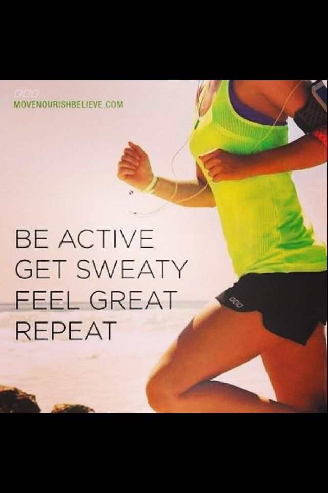 feel great, repeat
