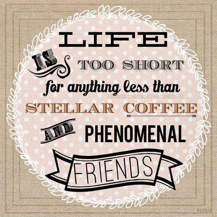 Quotes About Coffee And Friends Quotesgram. Quotes About Love Commitment. Deep Game Quotes. Quotes About Strength By Drake. Sad Quotes Pdf. Inspirational Xhosa Quotes. Harry Potter Quotes Hedwig. Heartbreak Rap Quotes. Alice In Wonderland Quotes Movie
