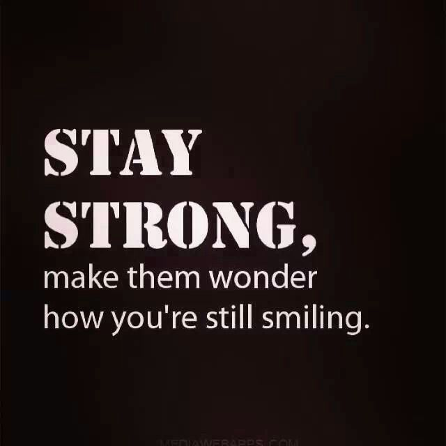 stay strong quotes inspirational quotesgram