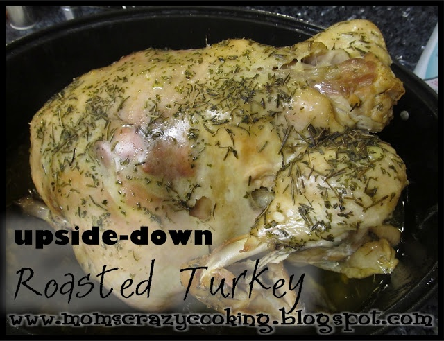 MOMS CRAZY COOKING: Upside-Down Roasted Turkey