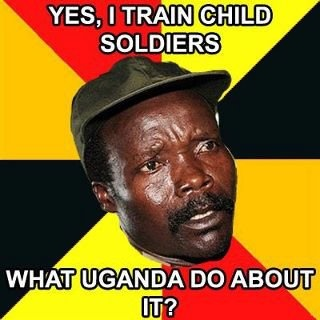 Lame Pun Kony: Yes I train child soldiers, what Uganda do about it?