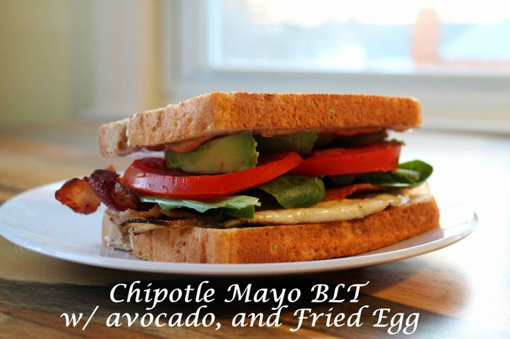 Sweet Love and Ginger: Chipotle BLT, with Avocado & a Fried Egg