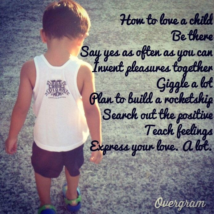 Love your children now & forever