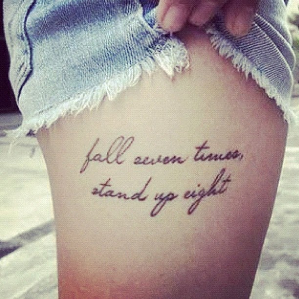 Fall seven times stand up eight tattoo quotes for Fall down 7 times stand up 8 tattoo