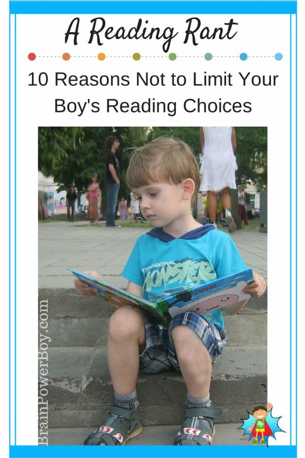 Reading rant 10 reasons not to limit your boy s reading choices