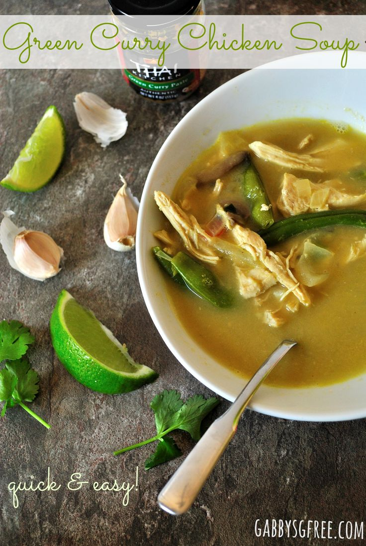 Easy Green Curry Chicken Soup   Soups to Slurp   Pinterest