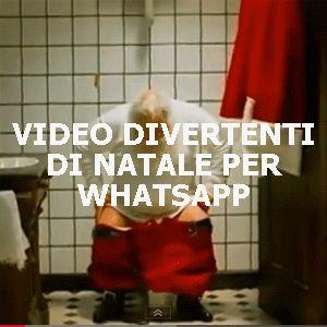 Video divertenti di natale per whatsapp scioccherie for Immagini divertenti di buon sabato