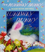 The Runaway Bunny Board Book and Doll  by Margaret Wise Brown, illustrated by Clement Hurd