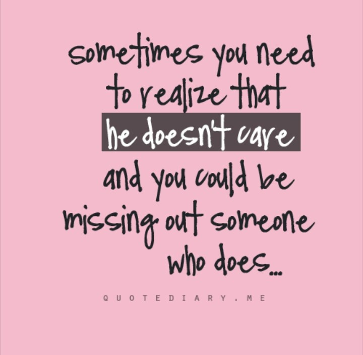 He Doesn't Care Quotes Pinterest