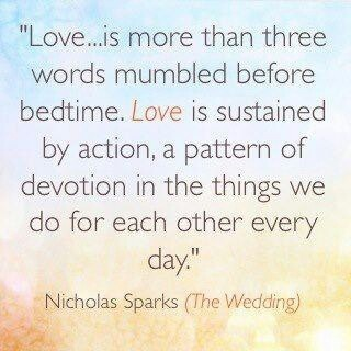 Love #quote - Nicholas Sparks Love & Lust Pinterest