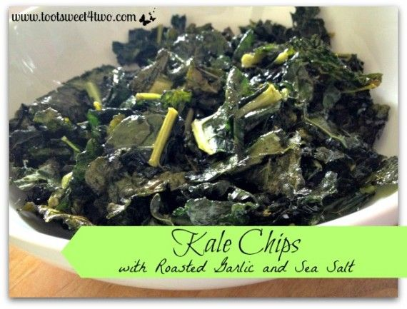 Kale Chips with Roasted Garlic and Sea Salt - Toot Sweet 4 Two
