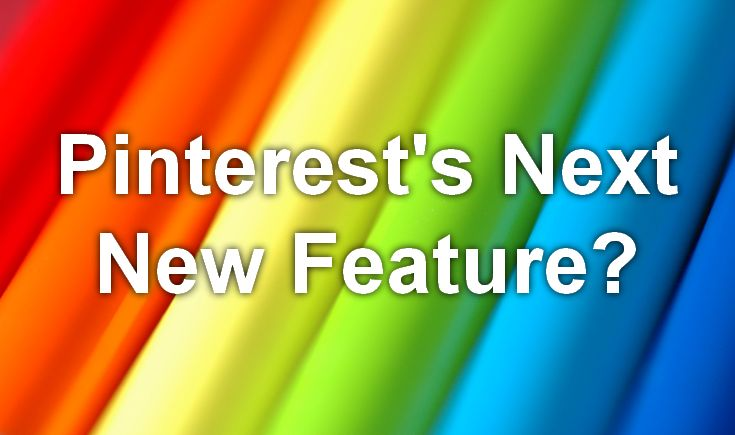Is Pinterest testing a new feature? Click for details!
