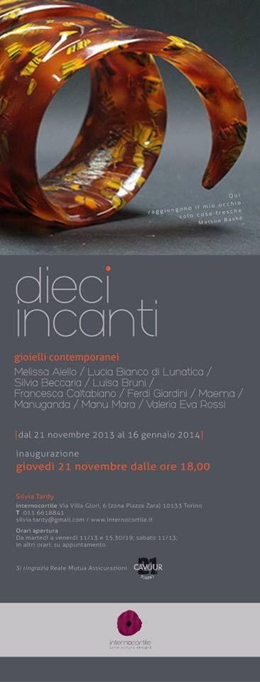 Dieci Incanti - 21nov-2013- 16 janv 2014  Torino Italia
